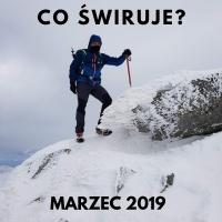 Co świruje: marzec 2019